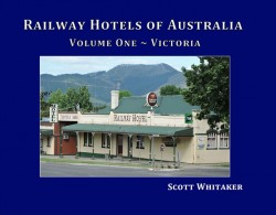 Front Cover: Railway Hotels of Victoria Book