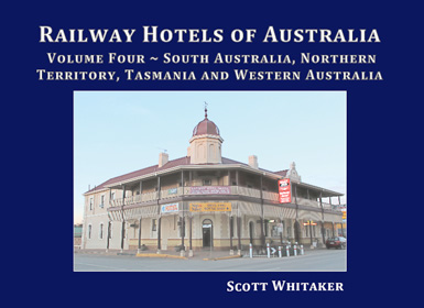 Railway Hotels of Australia: Volume Three ~ Queensland Book Cover