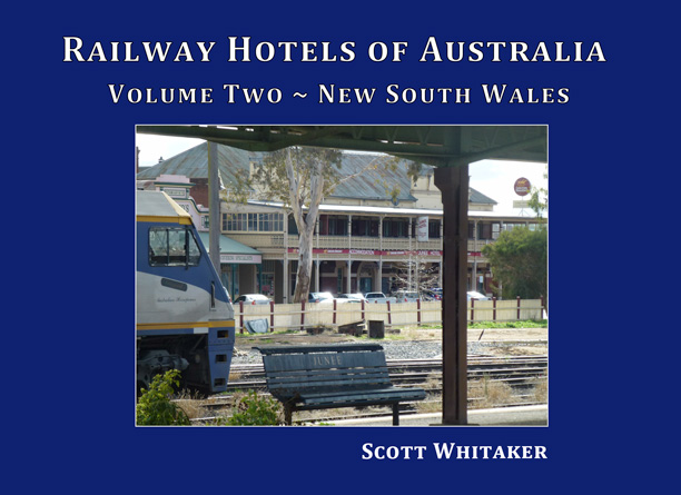 Railway Hotels of Australia: Volume Two - New South Wales Book Cover